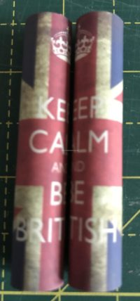 Keep Calm & Be British